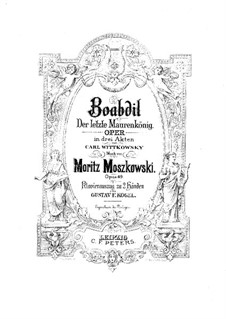 Boabdil, Op.49: Act I, for piano by Moritz Moszkowski