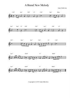 A Brand New Melody: A Brand New Melody by Andy Dello Ioio