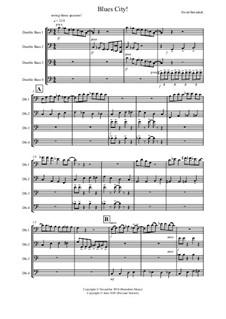 Blues City for Double Bass Quartet: Blues City for Double Bass Quartet by David Burndrett
