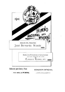National Anthem of Peru, for Voices and Piano: National Anthem of Peru, for Voices and Piano by José Bernardo Alcedo