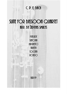Suite for bassoon quartet: Suite for bassoon quartet by Carl Philipp Emanuel Bach