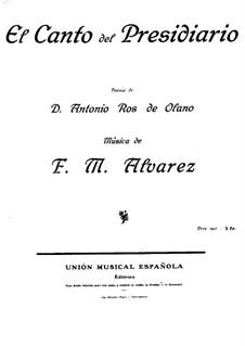 El canto del presidiario: El canto del presidiario by Fermin María Alvarez