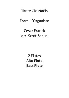 Three Old Noëls: Three Old Noëls by César Franck