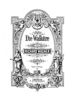 The Valkyrie , WWV 86b: Full score by Richard Wagner