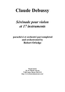 Sérénade: For violin and 17 instruments – full score and solo part only (parts on rental) by Claude Debussy
