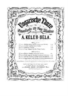 Hungarian Dances for Piano Four Hands, Op.31: Book I by Béla Kéler