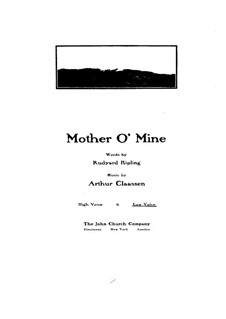 Mother o' Mine: Mother o' Mine by Arthur Claassen
