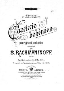 Capriccio Bohémièn, Op.12: Full score by Sergei Rachmaninoff