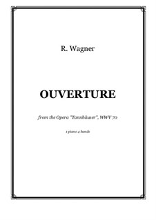 Fragments: Overture, for piano four hands, score and parts by Richard Wagner