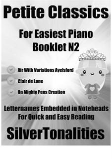 Petite Classics for Easiest Piano Booklet N2: Petite Classics for Easiest Piano Booklet N2 by Joseph Haydn, Claude Debussy, Georg Friedrich Händel