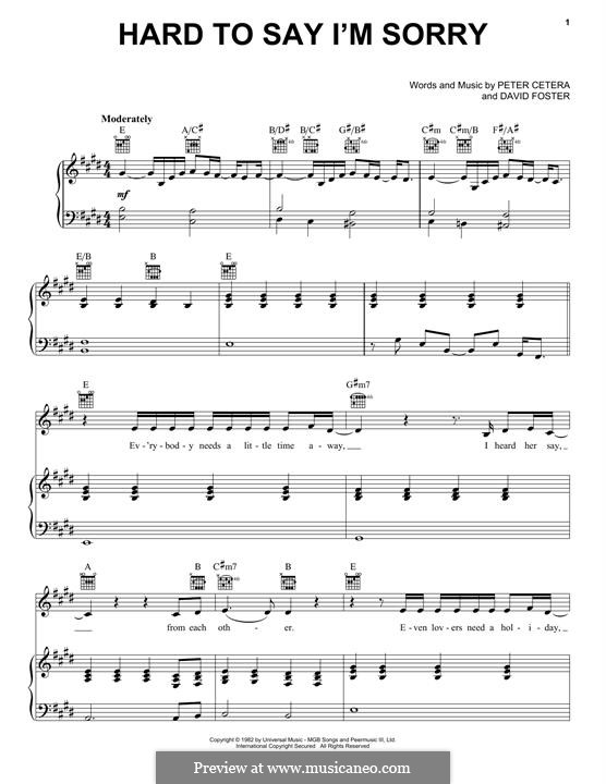 Hard to Say I'm Sorry (Chicago): For voice and piano (or guitar) by David Foster, Peter Cetera