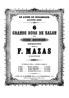 Six Grand Duets for Two Violins, Op. posth.88: Six Grand Duets for Two Violins by Jacques Féréol Mazas