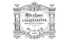 Egmont, Op.84: Version for piano four hands by Ludwig van Beethoven