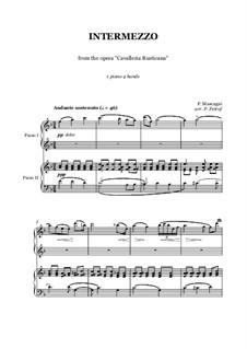 Cavaleria rusticana: Intermezzo, for piano four hands by Pietro Mascagni