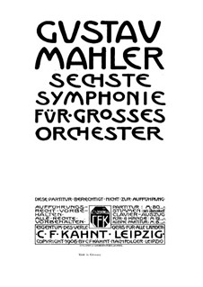 Symphony No.6 in A Minor 'Tragic': Full score by Gustav Mahler
