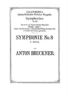 Symphony No.8 in C Minor, WAB 108: Full score by Anton Bruckner