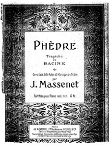 Phèdre: Arrangement for piano by Jules Massenet