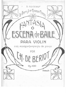 Scène de ballet, Op.100: Arrangement for violin and piano by Charles Auguste de Beriot