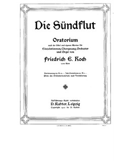 Deluge, Op.32: Movement I, for soloists, choir and piano by Friedrich Ernst Koch