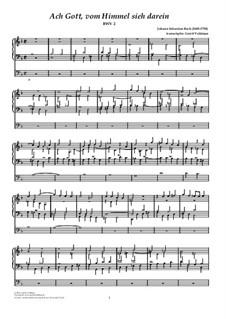 Ach Gott, vom Himmel sieh darein: For organ by Johann Sebastian Bach