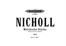 Six Melodic Pieces for Organ, Op.37: Pieces No.1-2 by Horace Wadham Nicholl