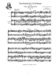 Trio Sonata No.3 in D minor for Violin, Cello and Cembalo (or Piano), RV 14 Op.2: Trio Sonata No.3 in D minor for Violin, Cello and Cembalo (or Piano) by Antonio Vivaldi