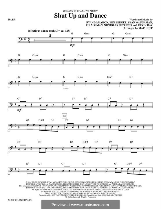 Shut Up and Dance (Walk the Moon): Bass part (arr. Matt Conaway) by Nicholas Petricca, Ryan McMahon, Eli Maiman, Ben Berger, Sean Waugaman