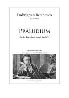 Prelude, WoO 55: For organ by Ludwig van Beethoven