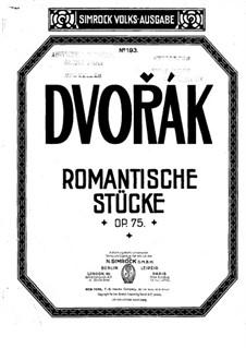 Four Romantic Pieces, B.150 Op.75: Complete set by Antonín Dvořák