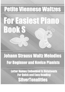 Petite Viennese Waltzes for Easiest Piano: Booklet S by Johann Strauss (Sohn)