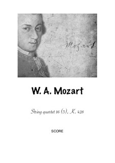 String Quartet No.16 in E Flat Major, K.428: Version for flute, clarinet, bassoon and horn by Wolfgang Amadeus Mozart