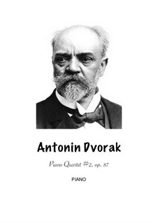 Piano Quartet No.2 in E Flat Major, B.162 Op.87: Version for flute, clarinet, bassoon and piano by Antonín Dvořák