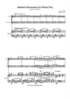 Andante Dramatico for Piano Trio (violin, cello, piano): Andante Dramatico for Piano Trio (violin, cello, piano) by Jordan Grigg