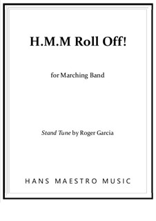 H.M.M. Roll-Off!: H.M.M. Roll-Off! by Roger Garcia