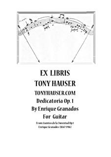 Dedicatoria by Enrique Granados for Guitar, Op.1: Dedicatoria by Enrique Granados for Guitar by Enrique Granados