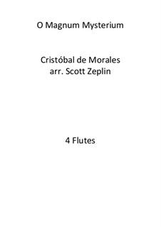 O Magnum Mysterium: For flute quartet by Cristóbal de Morales