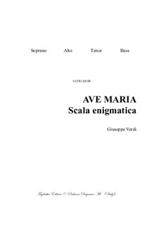 Ave Maria - Scala enigmatica: For SATB Choir - PDF files with embedded Mp3 files of the individual parts by Giuseppe Verdi
