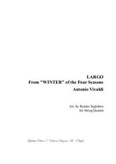 Violin Concerto No.4 in F Minor 'L'inverno', RV 297: Movement II, for string quintet with parts by Antonio Vivaldi