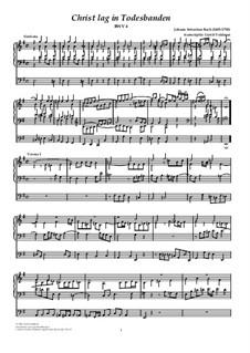 Christ lag in Todesbanden, BWV 4: For organ by Johann Sebastian Bach