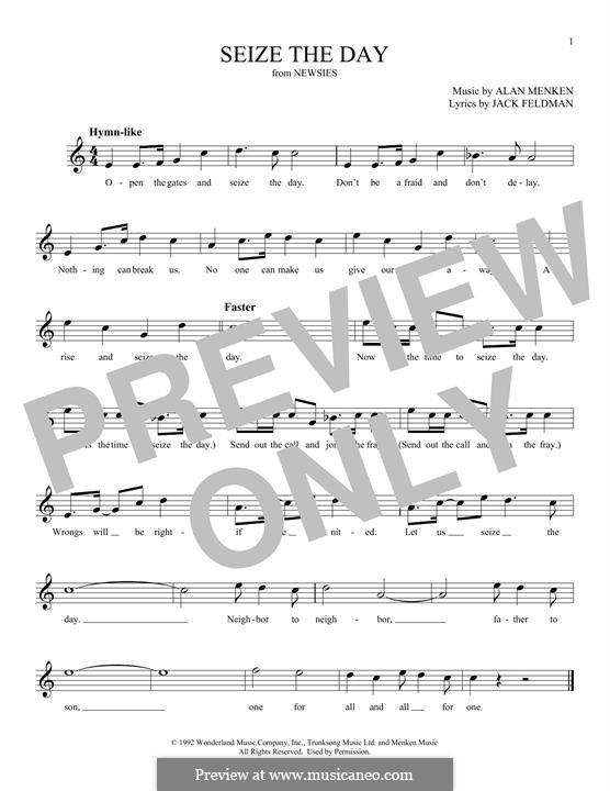 Seize the Day (from Newsies): Melody line by Alan Menken