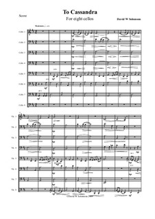 To Cassandra: For 8 cellos by David W Solomons