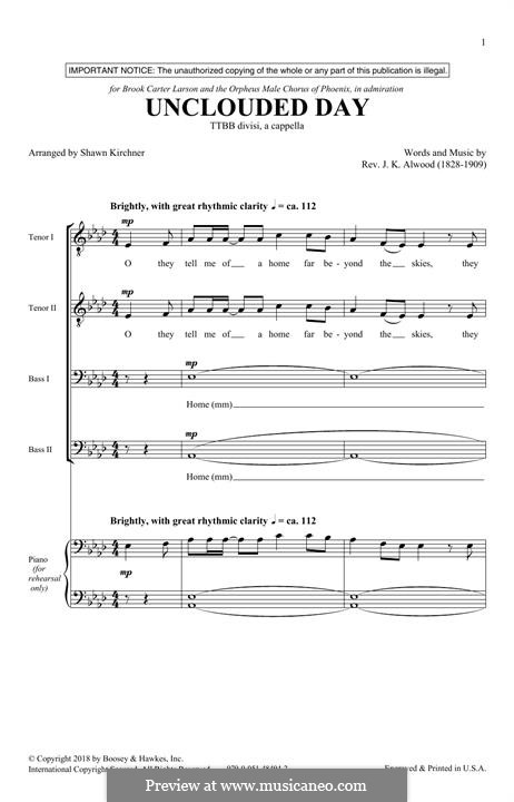 The Unclouded Day (from Heavenly Home: Three American Songs): For male choir by J.K. Alwood