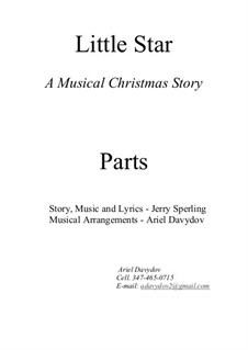 Little Star. A Musical Christmas Story: Parts by Jerry Sperling