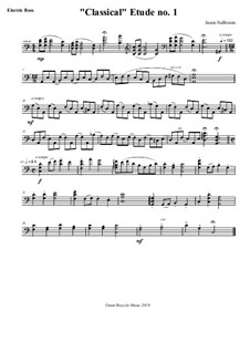 Six 'Classical' Etudes for Electric Bass: Six 'Classical' Etudes for Electric Bass by Jason Sullivann