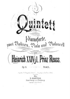 Piano Quintet in C Major, Op.15: Full score by Prinz Heinrich Reuss
