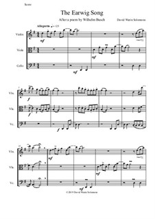 The Earwig Song: For string trio by David W Solomons