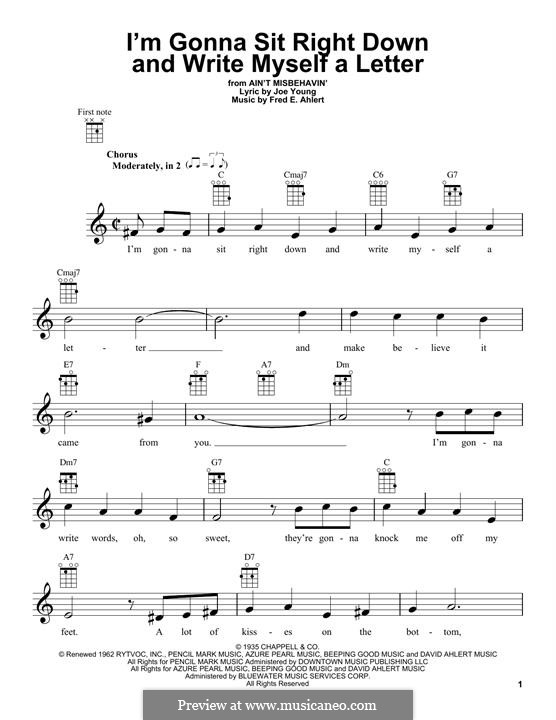 I'm Gonna Sit Right Down and Write Myself a Letter (Fats Waller): For ukulele by Fred E. Ahlert