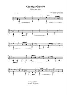 Adanaya Gidelim: For guitar solo (g minor) by folklore