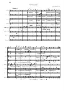 To Cassandra: For wind octet by David W Solomons
