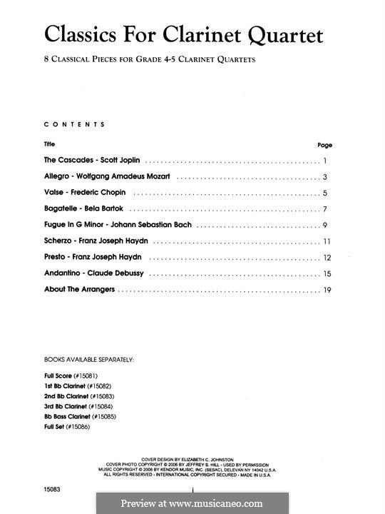 Classics for Clarinet Quartet: 2nd Bb Clarinet part by Johann Sebastian Bach, Béla Bartók, Joseph Haydn, Wolfgang Amadeus Mozart, Claude Debussy, Frédéric Chopin, Scott Joplin